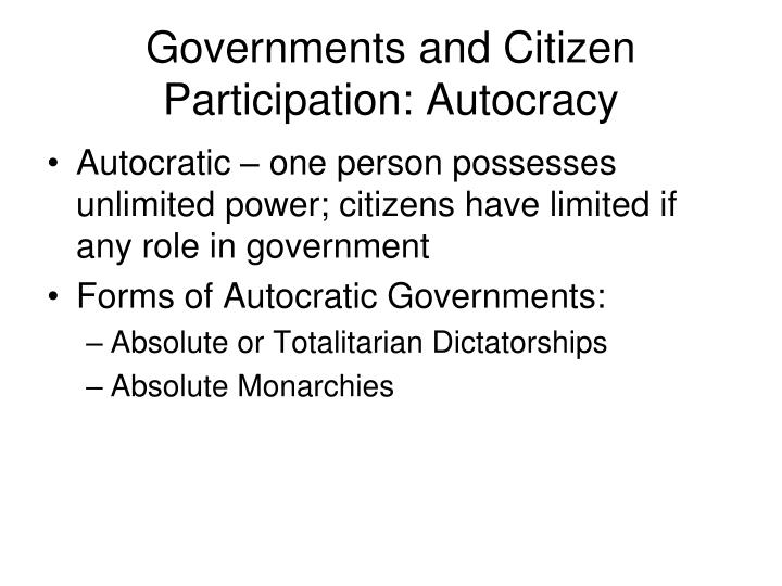 Governments and Citizen Participation: Autocracy