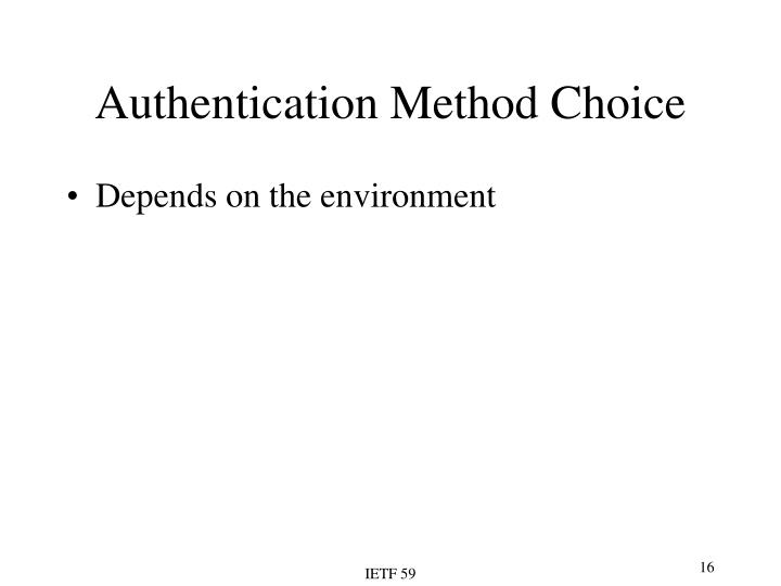 Authentication Method Choice