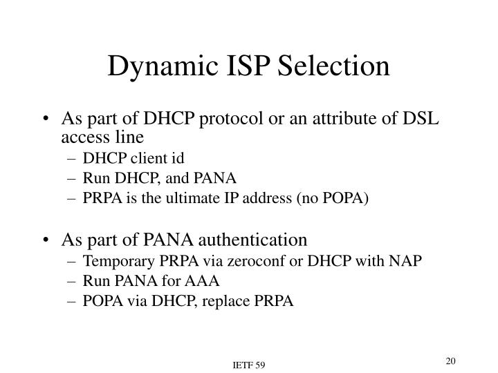 Dynamic ISP Selection