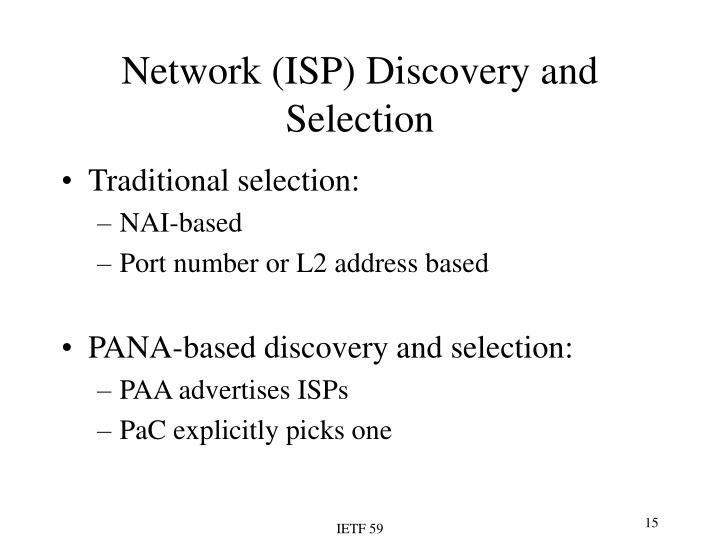 Network (ISP) Discovery and Selection