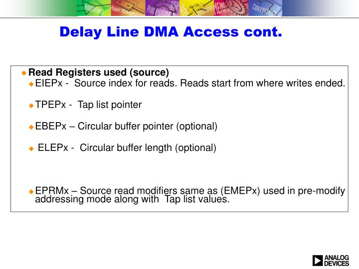 Delay Line DMA Access cont.