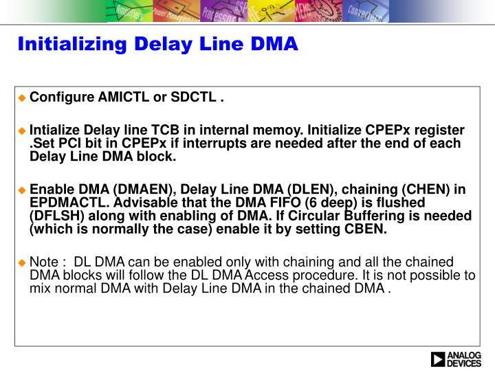 Initializing Delay Line DMA