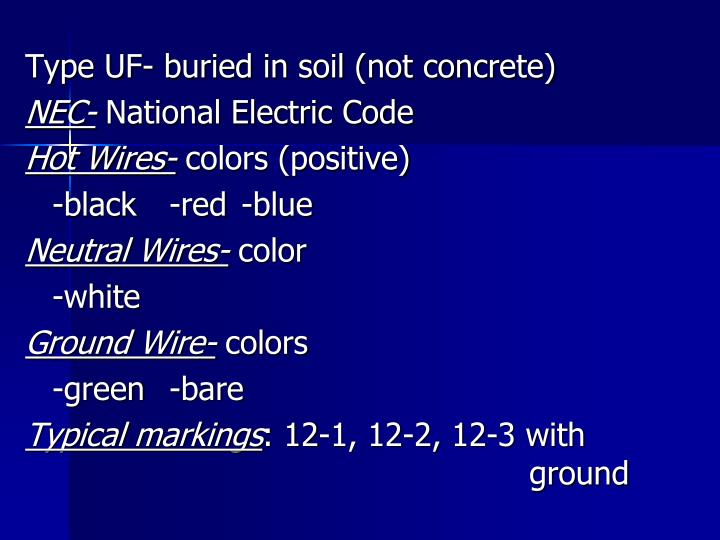 Type UF- buried in soil (not concrete)