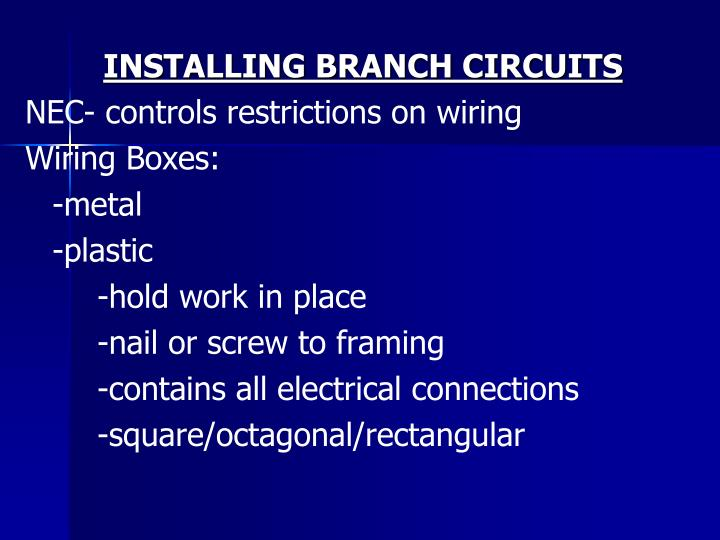 INSTALLING BRANCH CIRCUITS