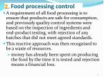 2 food processing control