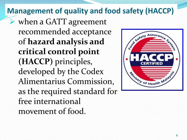 Management of quality and food safety (HACCP)