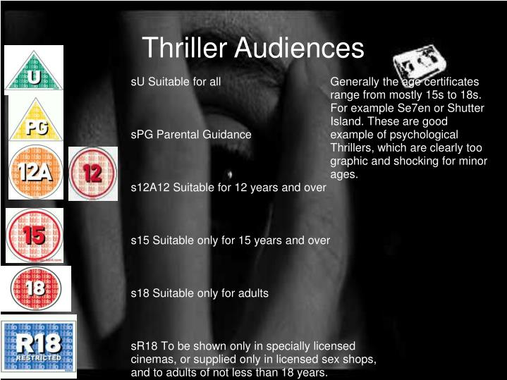 Thriller Audiences