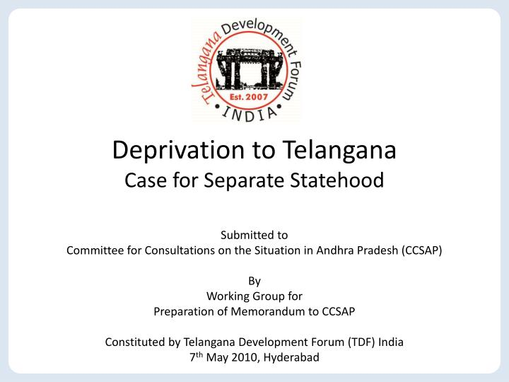 Deprivation to Telangana