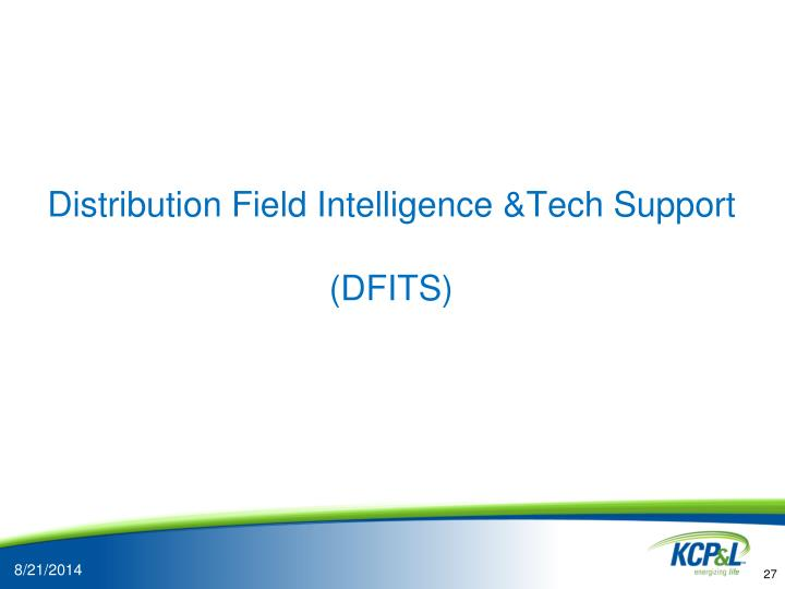 Distribution Field Intelligence &Tech Support