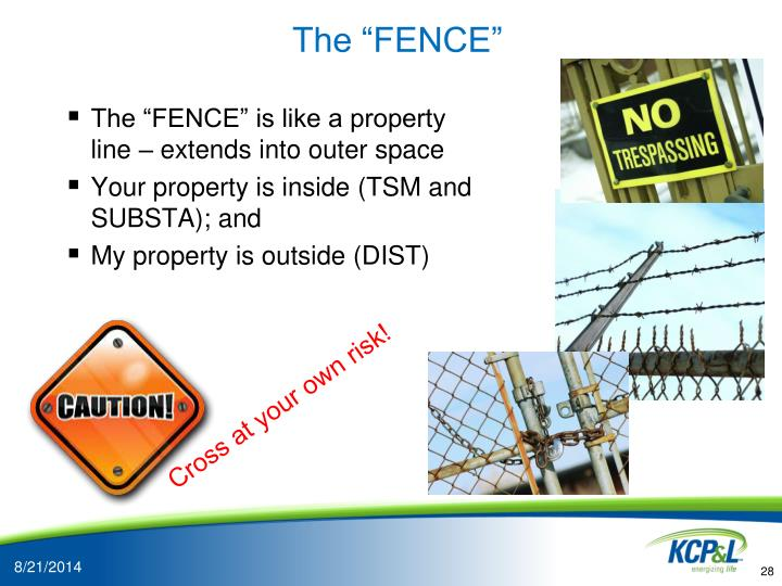 "The ""FENCE"""