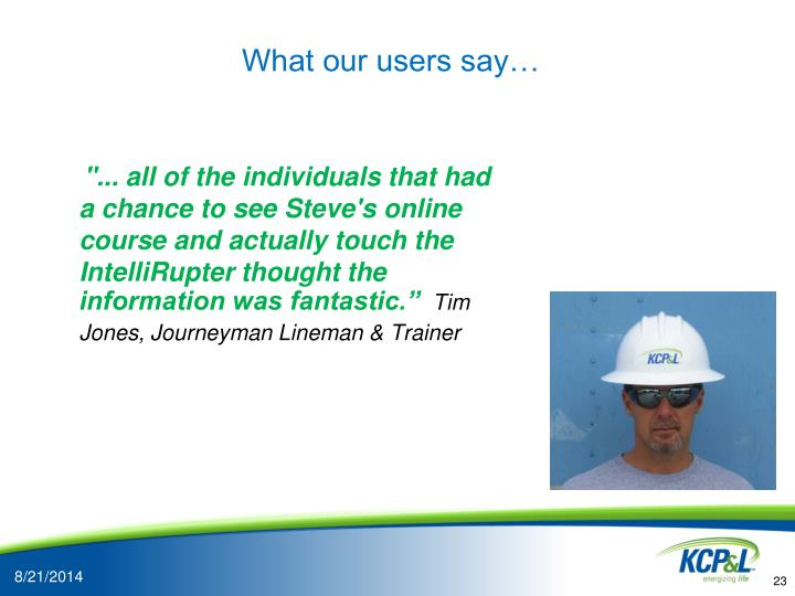 What our users say…
