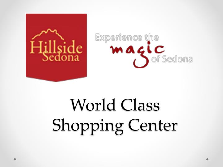 World class shopping center