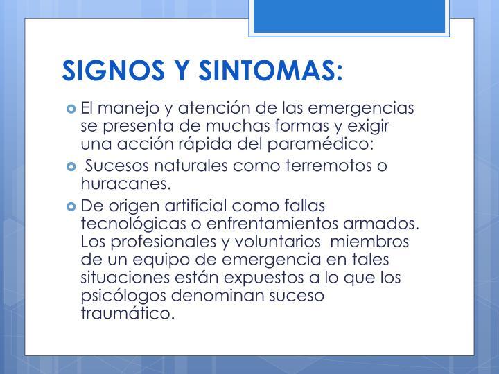 SIGNOS Y SINTOMAS: