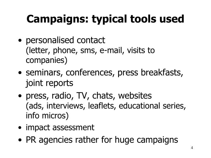 Campaigns: typical tools used