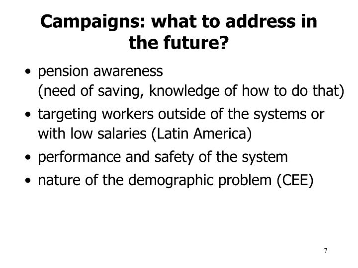 Campaigns: what to address in the future?