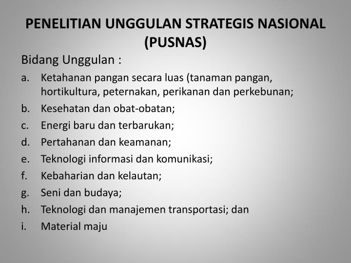 PENELITIAN UNGGULAN STRATEGIS NASIONAL