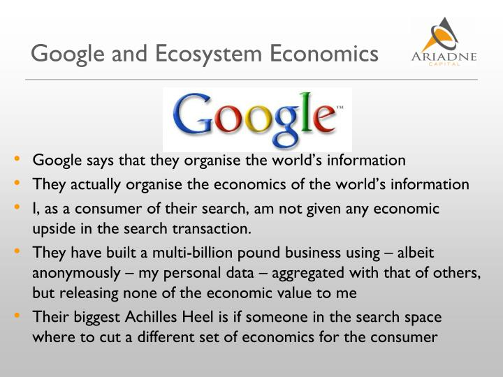 Google and Ecosystem Economics