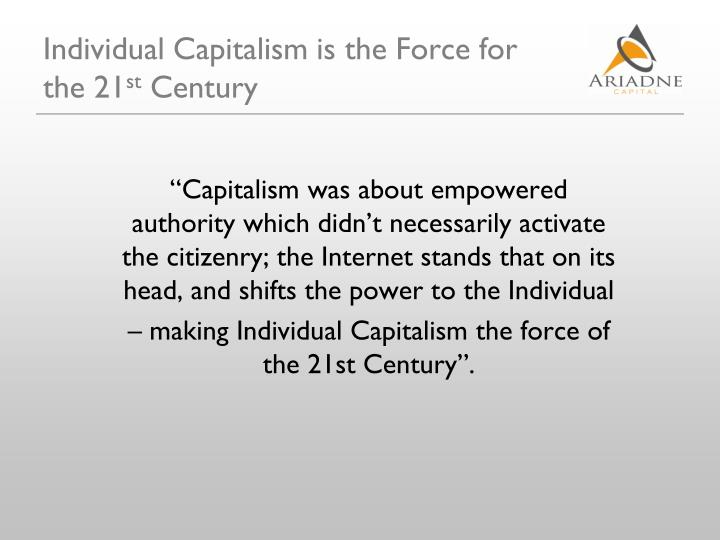 Individual Capitalism is the Force for the 21