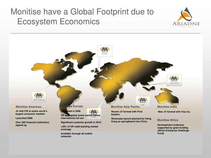 Monitise have a Global Footprint due to Ecosystem Economics