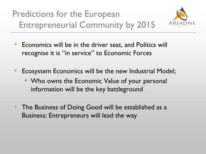 Predictions for the European Entrepreneurial Community by 2015