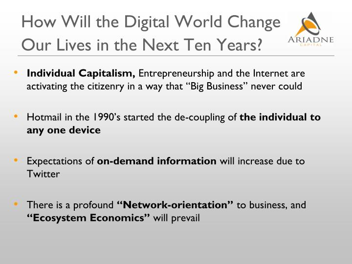 How Will the Digital World Change Our Lives in the Next Ten Years?