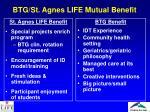 btg st agnes life mutual benefit
