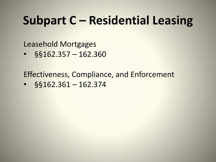 Subpart C – Residential Leasing