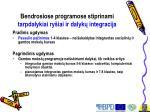 bendrosiose programose stiprinami tarpdalykiai ry iai ir dalyk integracija