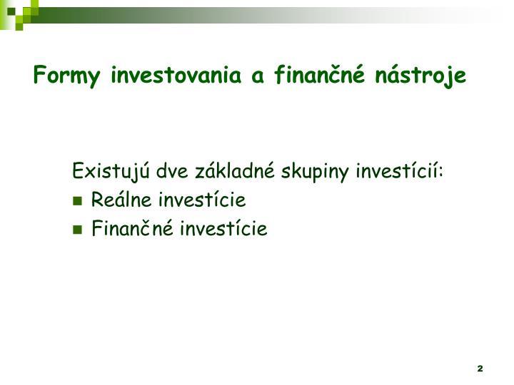 Formy investovania afinann nstroje
