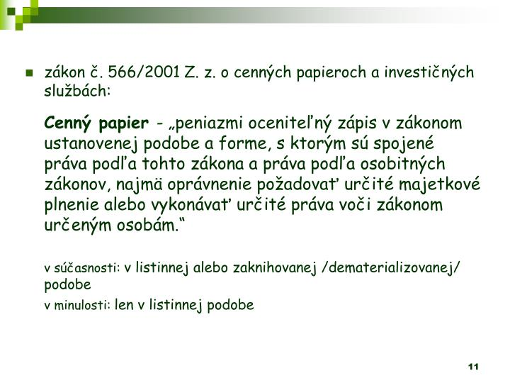 zkon . 566/2001 Z. z. ocennch papieroch ainvestinch slubch:
