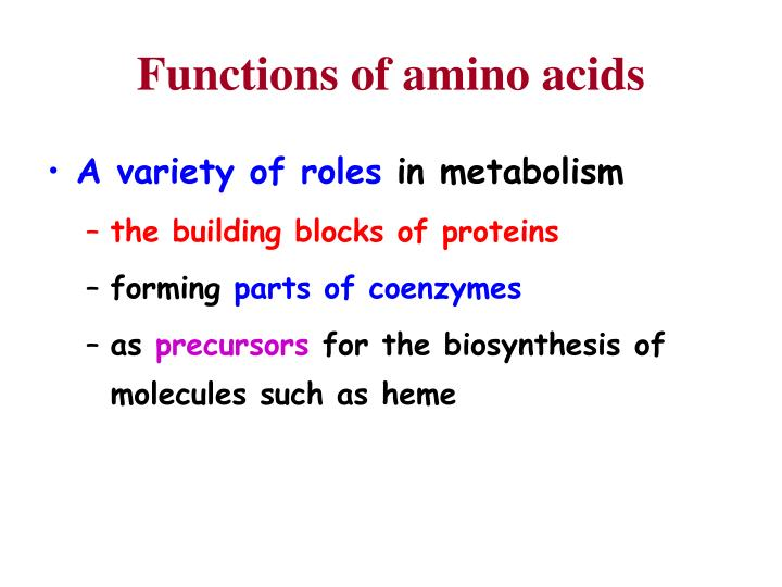 Functions of amino acids