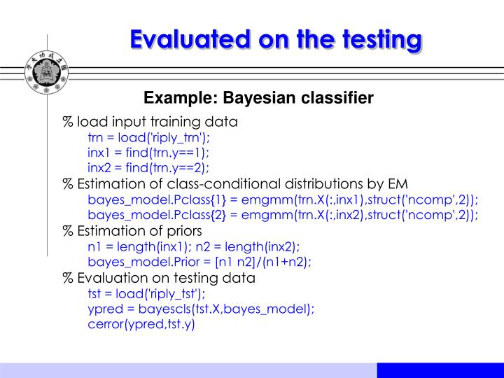 Evaluated on the testing