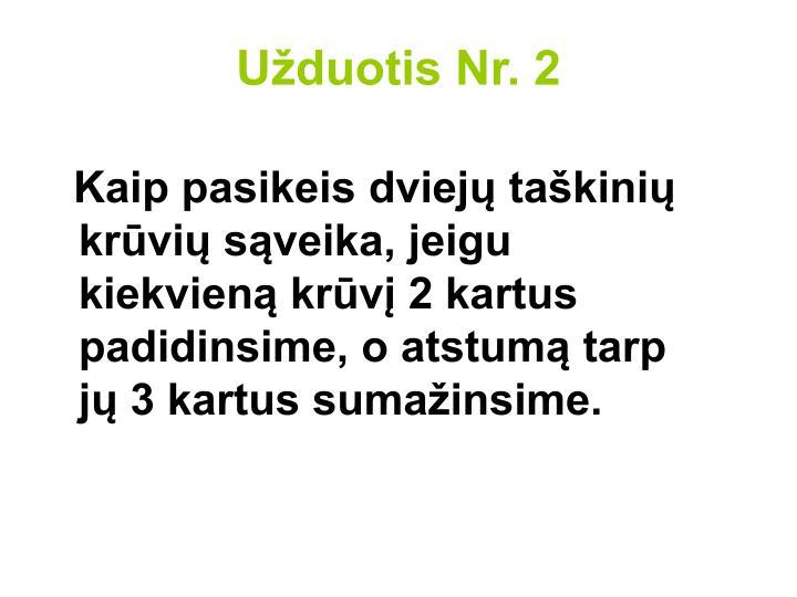 Užduotis Nr. 2