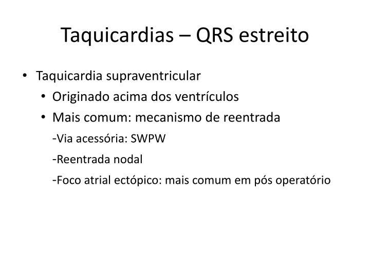 Taquicardias – QRS estreito