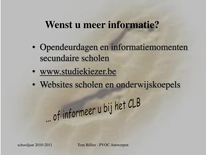 Wenst u meer informatie?