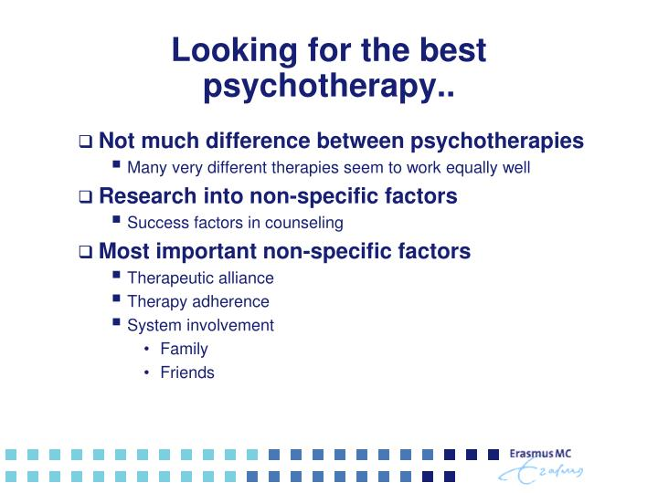Looking for the best psychotherapy..
