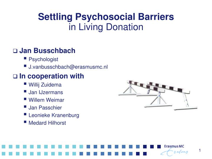 Settling psychosocial barriers in living donation