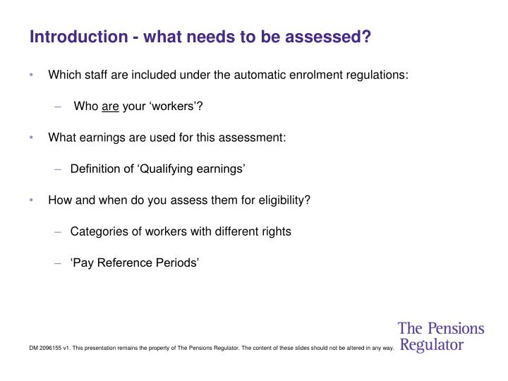 Introduction - what needs to be assessed?