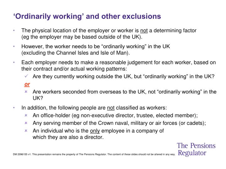'Ordinarily working' and other exclusions