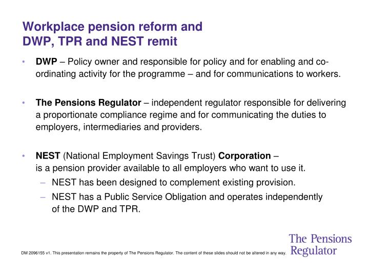 Workplace pension reform and dwp tpr and nest remit
