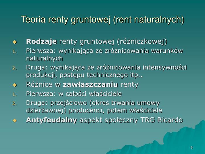 Teoria renty gruntowej (rent naturalnych)