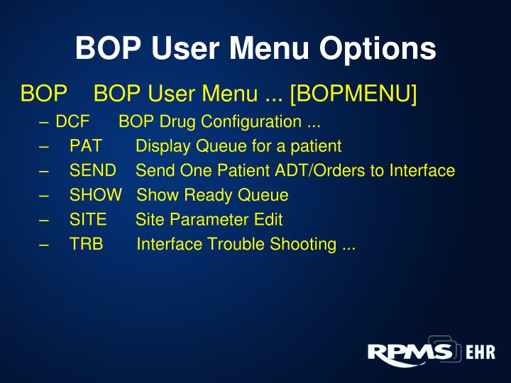 BOP User Menu Options