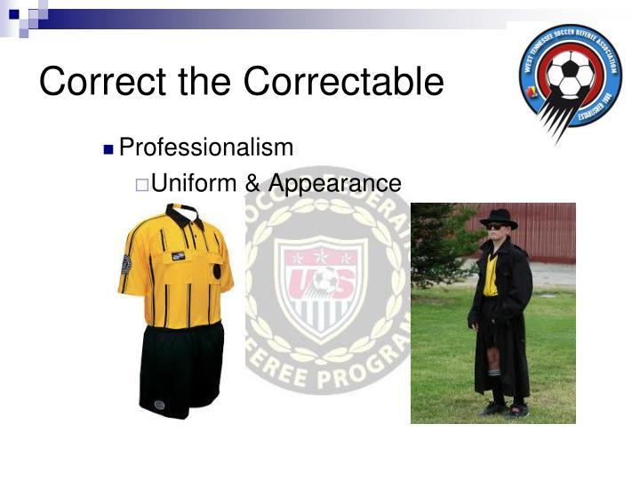 Correct the Correctable