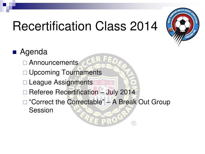 Recertification Class 2014