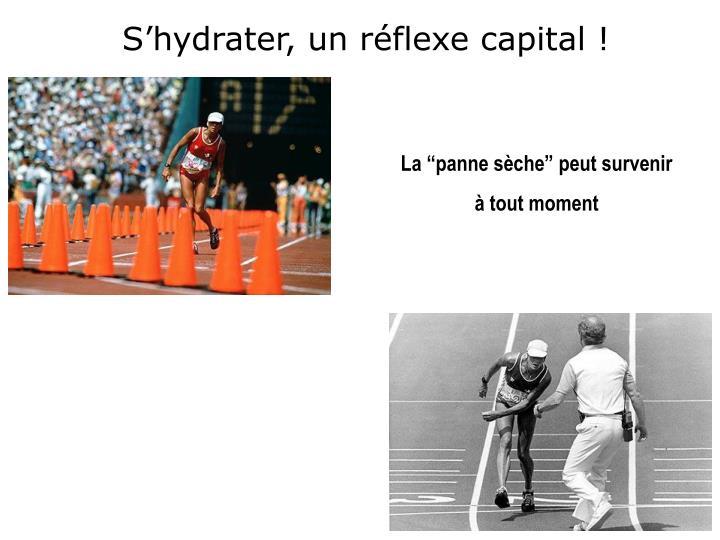 S'hydrater, un réflexe capital !