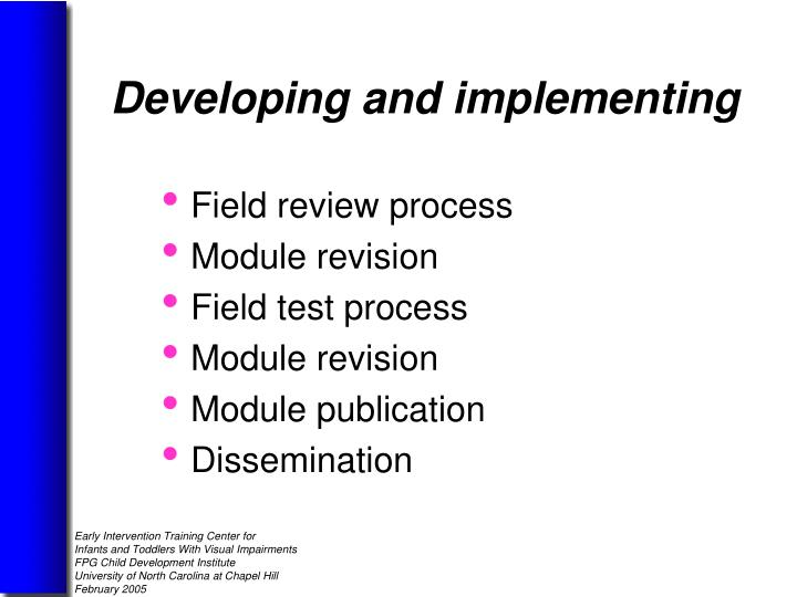 Field review process