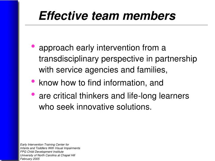 approach early intervention from a transdisciplinary perspective in partnership with service agencies and families,