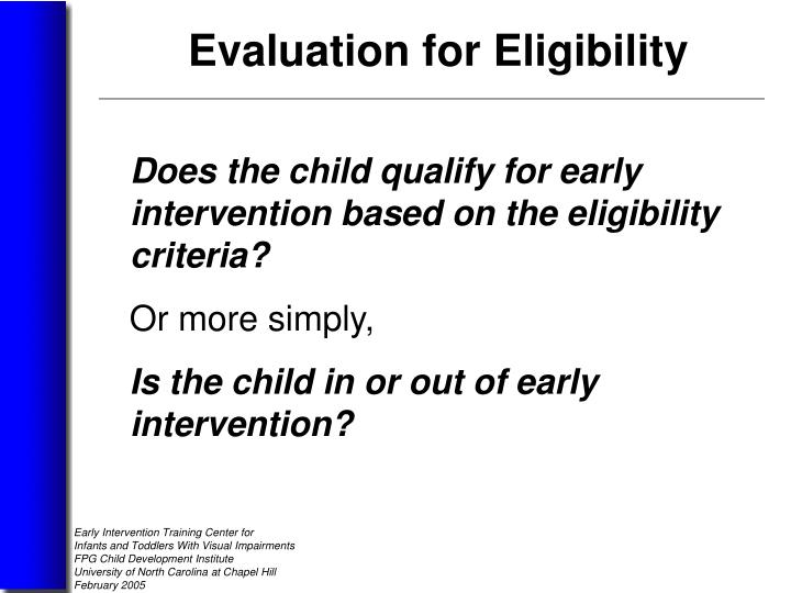 Does the child qualify for early intervention based on the eligibility criteria?