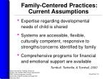 family centered practices current assumptions