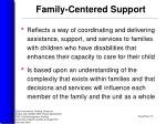 family centered support
